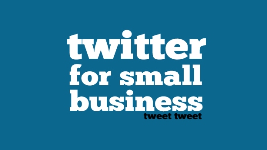 using twitter for small business